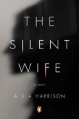 The Silent Wife, A.S.A. Harrison