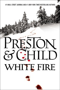 White Fire, Douglas Preston & Lincoln Child