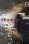 Smasher, Keith Raffel